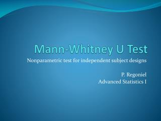 Mann-Whitney U Test