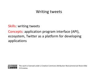 S kills : writing tweets