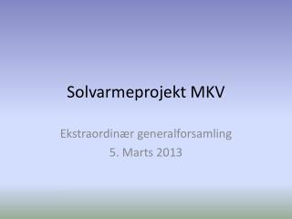 Solvarmeprojekt MKV