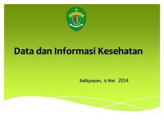 Data  dan Informasi Kesehatan
