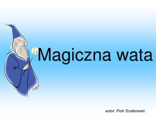 Magiczna wata