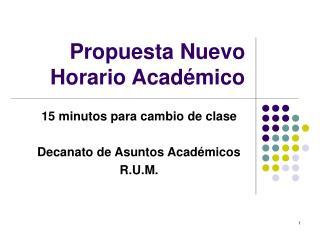 Propuesta Nuevo Horario Académico