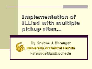 Implementation of ILLiad with multiple pickup sites…