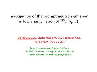 Investigation of the prompt neutron emission in low energy fission of  235 U( n th ,  f )