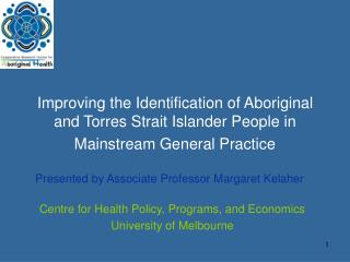Centre for Health Policy, Programs, and Economics University of Melbourne