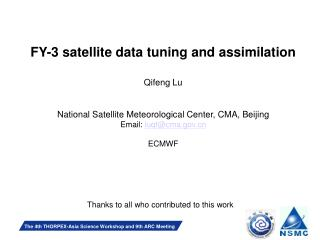 FY-3 satellite data tuning and assimilation Qifeng Lu