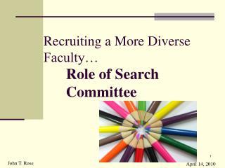 Recruiting a More Diverse Faculty…