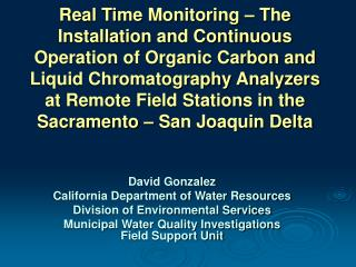 David Gonzalez California Department of Water Resources Division of Environmental Services