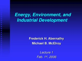 Energy, Environment, and Industrial Development