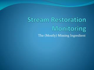 Stream Restoration Monitoring