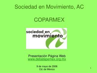 Sociedad en Movimiento, AC COPARMEX