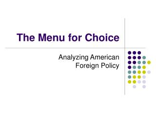 The Menu for Choice