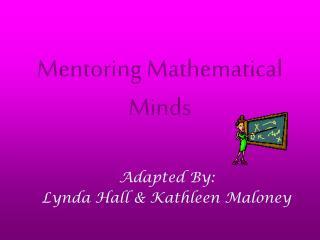 Mentoring Mathematical Minds