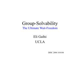 Group-Solvability The Ultimate Wait-Freedom