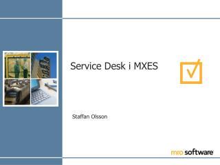 Service Desk i MXES