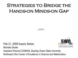 Strategies to Bridge the Hands-on Minds-on Gap