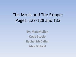 The Monk and The Skipper Pages: 127-128 and 133