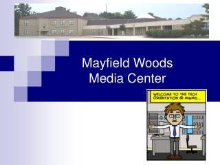 Mayfield Woods  Media Center