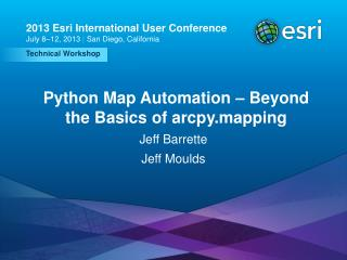 Python Map Automation – Beyond the Basics of arcpy.mapping