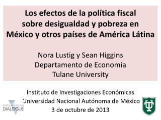 Instituto  de  Investigaciones Económicas  Universidad  Nacional Autónoma  de México