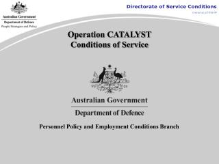 Operation CATALYST Conditions of Service