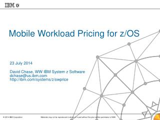 Mobile Workload Pricing for z/OS