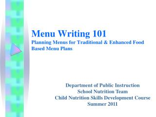 Menu Writing 101 Planning Menus for Traditional & Enhanced Food Based Menu Plans