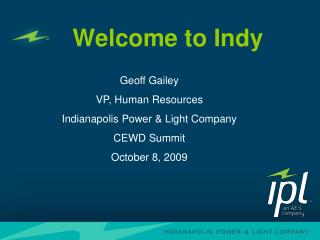 Welcome to Indy