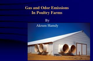 Gas and Odor Emissions In Poultry Farms