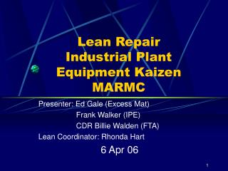 Lean Repair Industrial Plant Equipment Kaizen MARMC