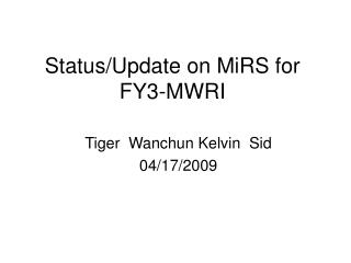 Status/Update on MiRS for FY3-MWRI