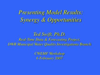 Presenting Model Results: Synergy & Opportunities