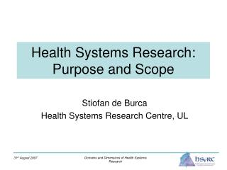 Health Systems Research: Purpose and Scope