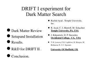DRIFT I experiment for Dark Matter Search