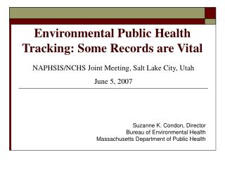 Environmental Public Health Tracking: Some Records are Vital