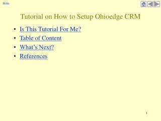 Tutorial on How to Setup Ohioedge CRM