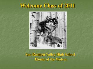 Welcome Class of 2011