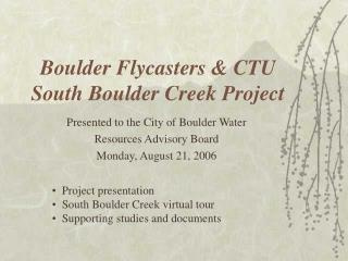 Boulder Flycasters & CTU  South Boulder Creek Project