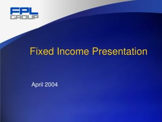 Fixed Income Presentation