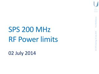 SPS 200 MHz RF Power limits