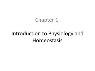 Introduction to Physiology and Homeostasis
