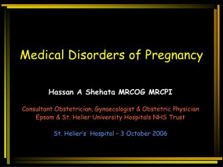 Medical Disorders of Pregnancy