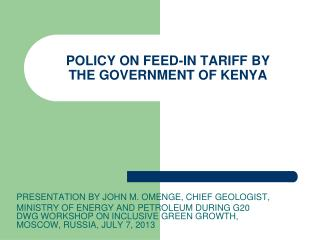 POLICY ON FEED-IN TARIFF BY  THE GOVERNMENT OF KENYA