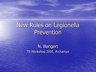 New Rules on Legionella Prevention
