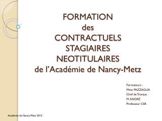 FORMATION des CONTRACTUELS STAGIAIRES NEOTITULAIRES de l'Académie de Nancy-Metz