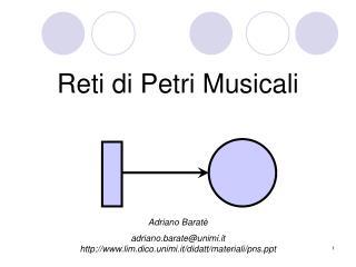 Reti di Petri Musicali