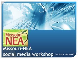 Missouri-NEA social media workshop