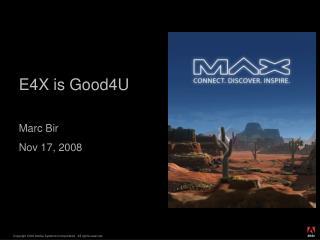 E4X is Good4U