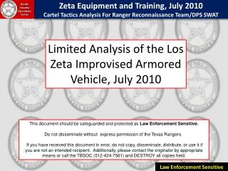 Limited Analysis of the Los Zeta Improvised Armored Vehicle, July 2010