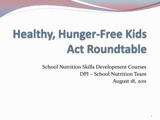 Healthy, Hunger-Free Kids Act Roundtable